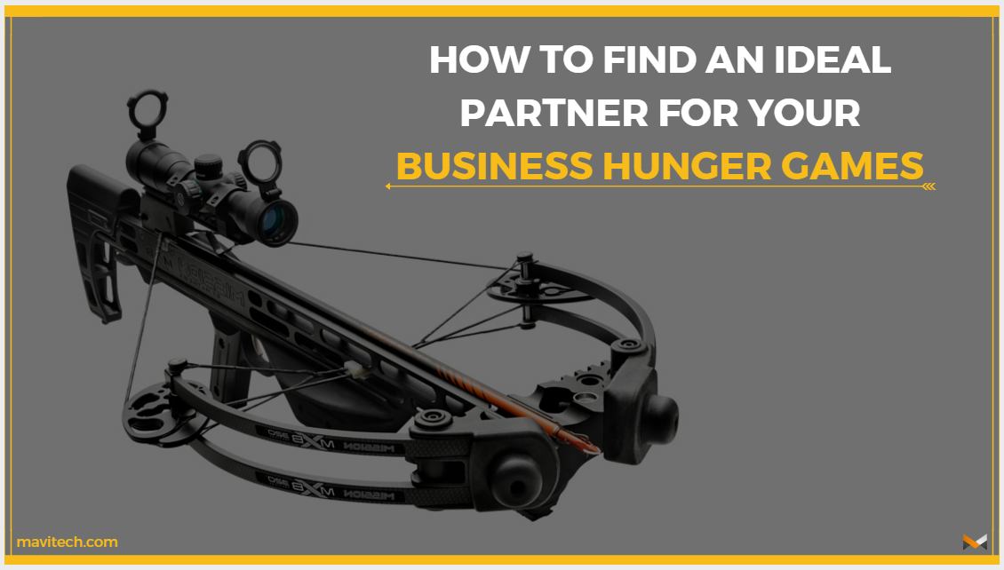 How to find an ideal partner for your Business Hunger Games
