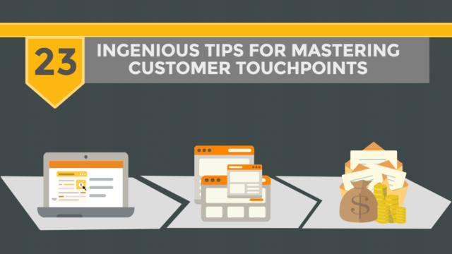 23 ingenious tips for mastering customer touchpoints